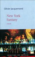 Olivier Jacquemond - New-York fantasy